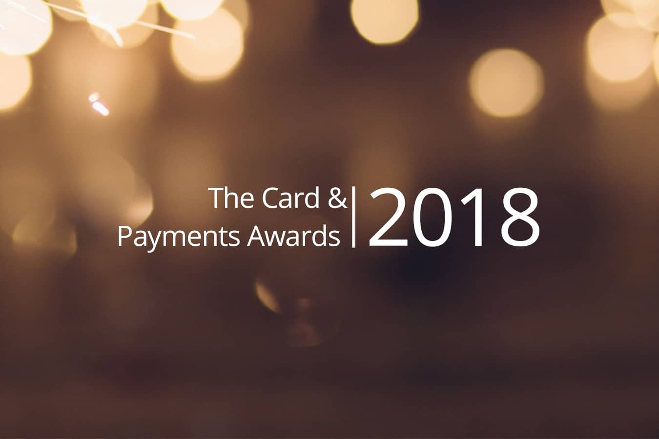 The Card & Payments Awards 2018