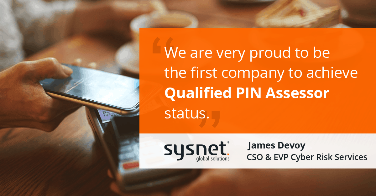 Sysnet Global Solutions first to achieve PCI SSC Qualified PIN Assessor listing