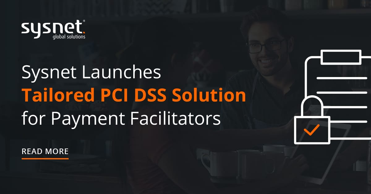 Sysnet Launches Tailored PCI DSS Solution for Payment Facilitators
